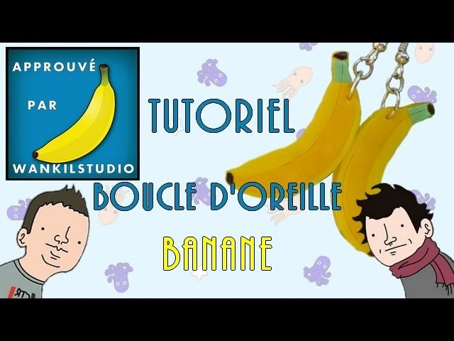 Tutoriel Fimo - Boucle d'oreille banane. Polymer Clay Tutorial - Banana earring