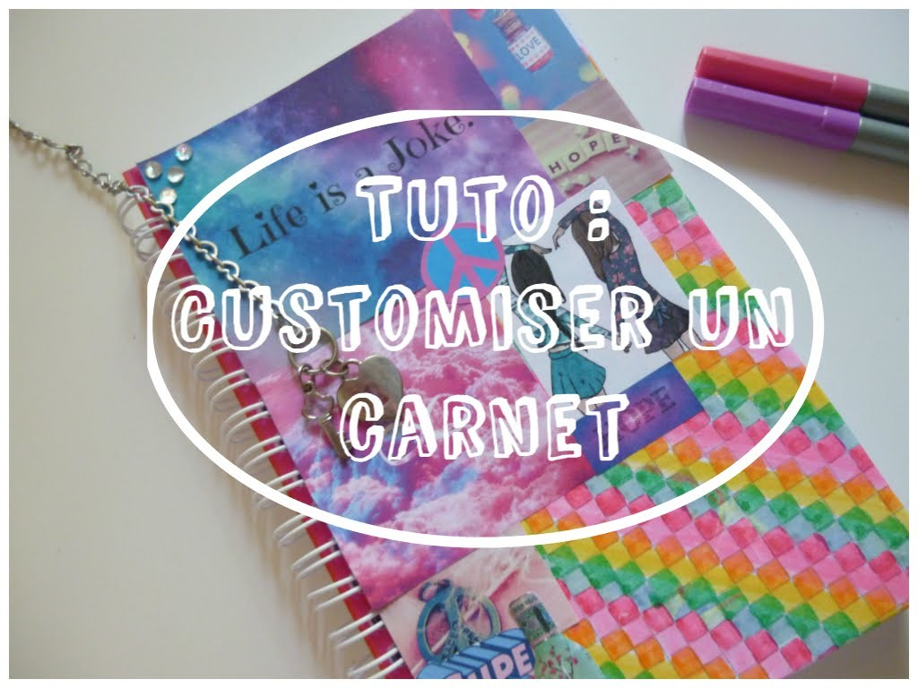 DIY : Customiser un carnet
