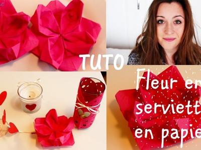 ❣✎ DIY, fleur serviette en papier
