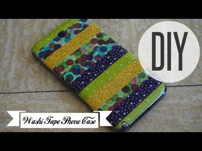 DIY #22 ❤ Une coque 100% masking tape. DIY Washi Tape Phone Case ❤