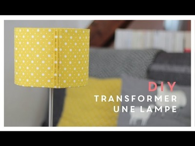 DIY La transformation d'une lampe