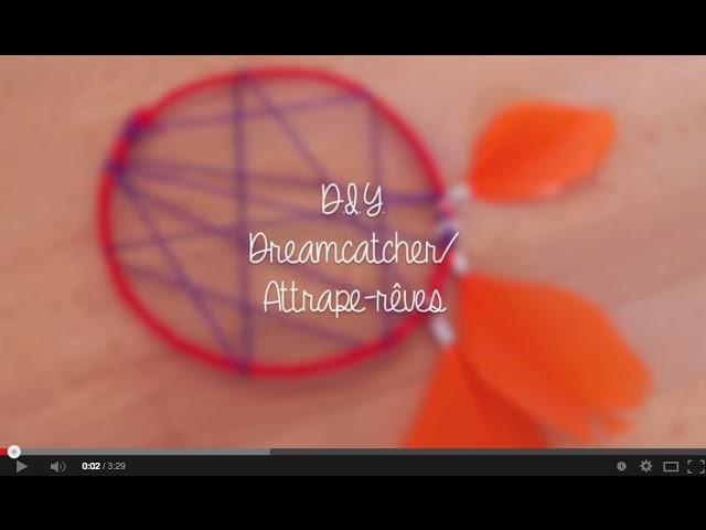 { Summer DIY} - Dreamcatcher. Attrape rêves