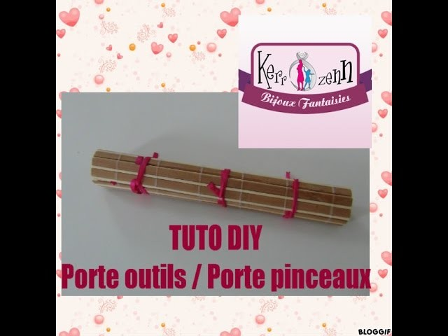 TUTO DIY porte outils porte pinceaux make up