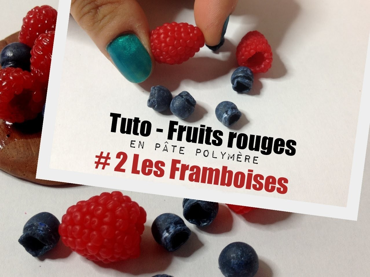 Tuto - Fruits rouges #2 Les framboises (polymer clay)