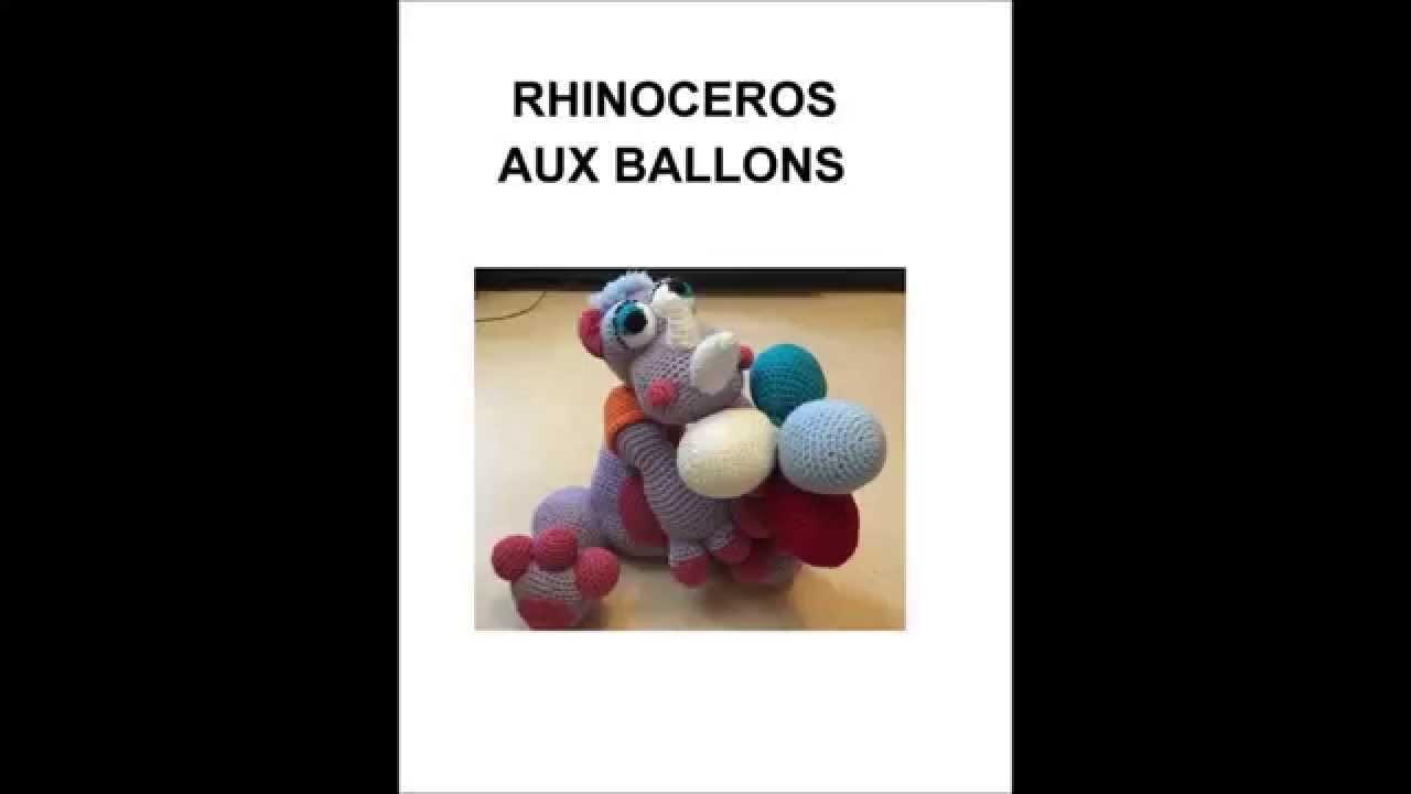RHINOCEROS AUX  BALLONS (CROCHET)  PARTIE 1