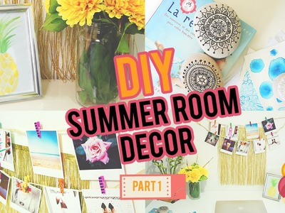 DIY: SUMMER ROOM DECOR PART# 1