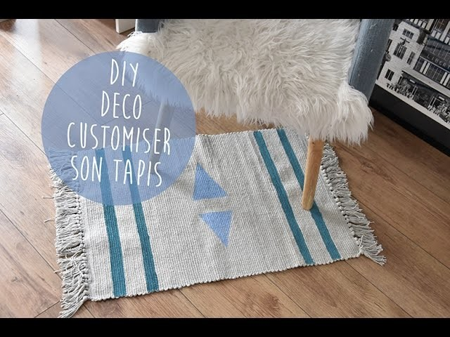 DIY DÉCO : CUSTOMISER SON TAPIS