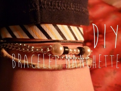 [DIY] Bracelet manchette fantaisie. How to make a Bangle Bracelet !