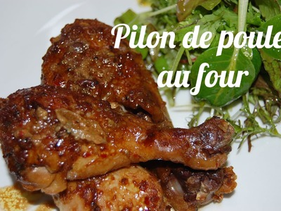 Pilons de poulet au four. Chicken drumsticks recipe