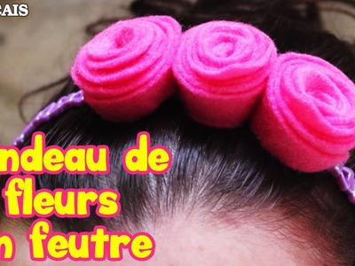Comment Faire Bandeau de Fleurs en Feutre | How to Make Felt Flower Headband | DIY French Videos