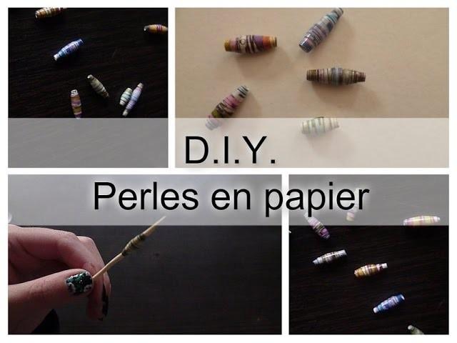 [ DIY n°3 ] Perles en papier