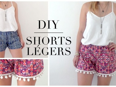 DIY│Shorts Légers