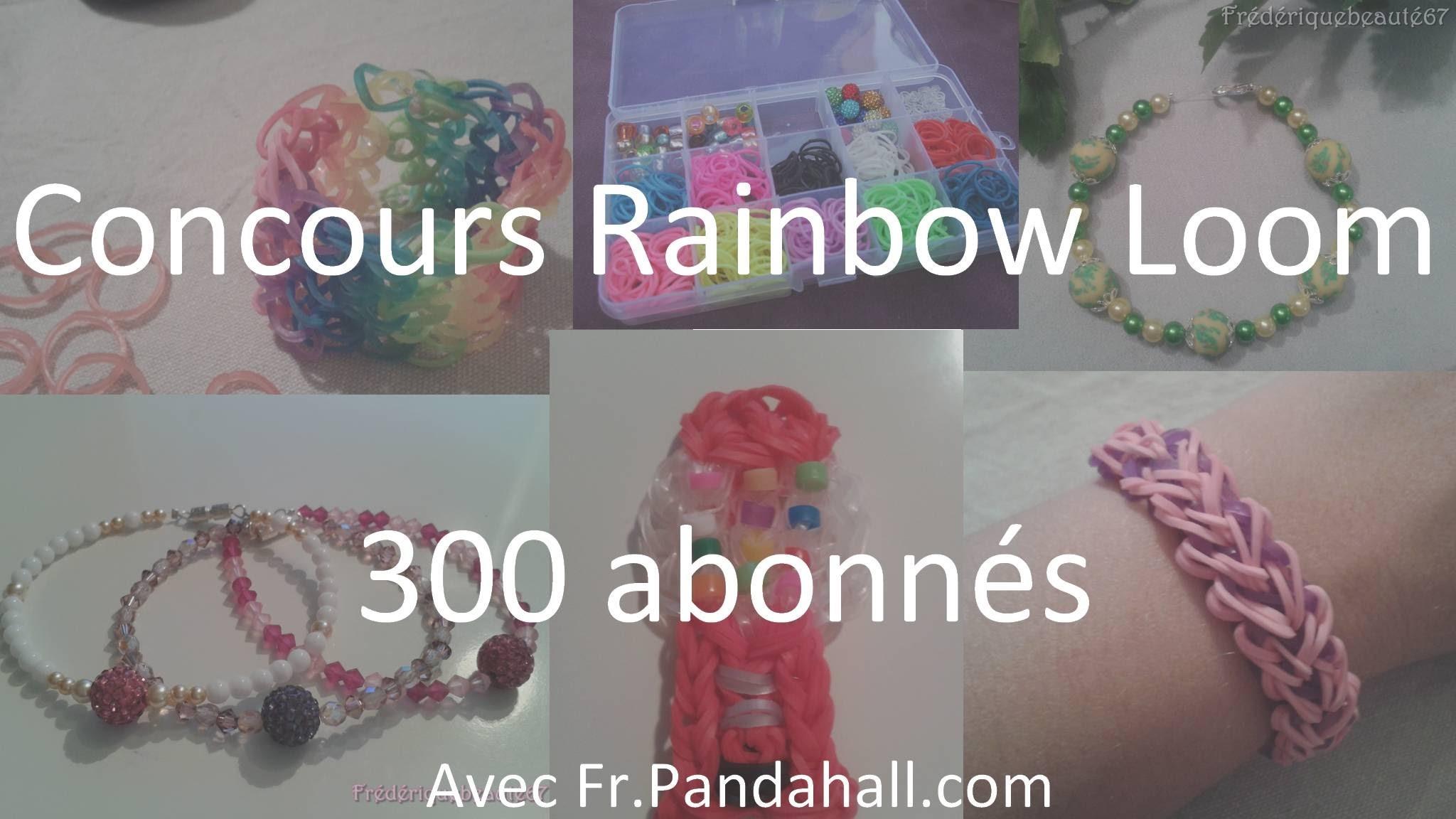 CONCOURS [FERME] Rainbow loom 300 Abonnés avec Fr.Pandahall.com