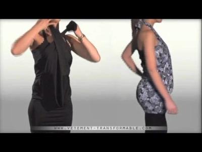 La robe transformable vidéo démonstration - vêtement transformable