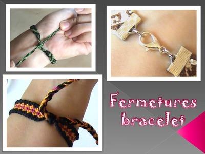 Tutoriel :  fermeture ou fermoir de bracelets