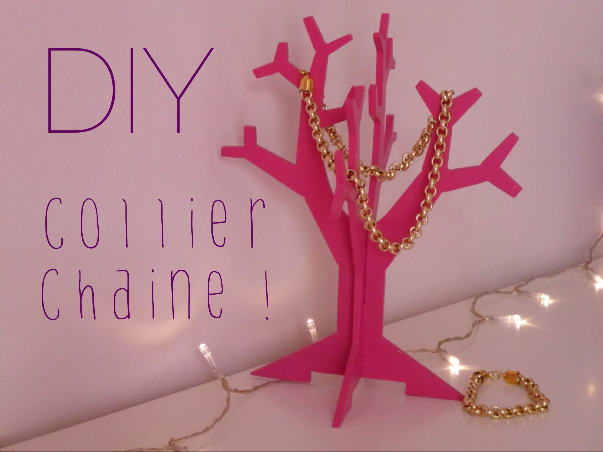 [DIY] Collier chaîne - Chain Necklace