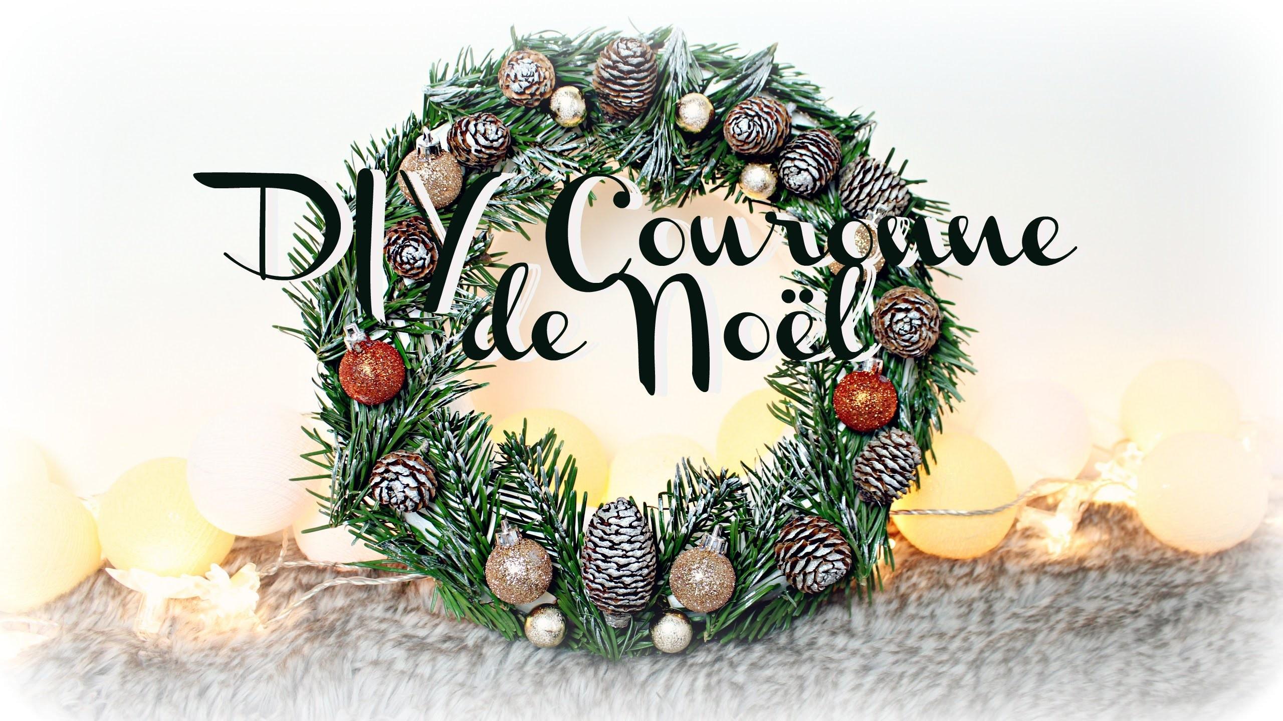 [ D.I.Y de Noël #9 ] : Couronne de Noël ❆