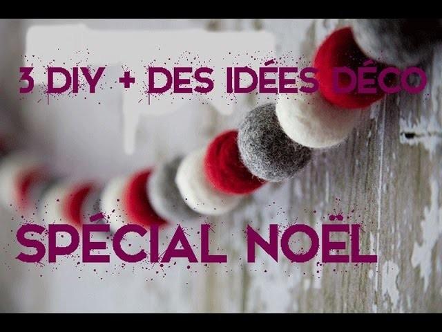 Idées de déco de Noël + 3 DIY spécial Noël. Ideas for Christmas + 3 DIY special Christmas