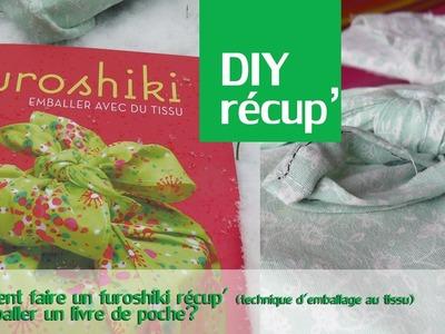 DIY : comment faire un furoshiki récup'- RESULTAT CONCOURS -