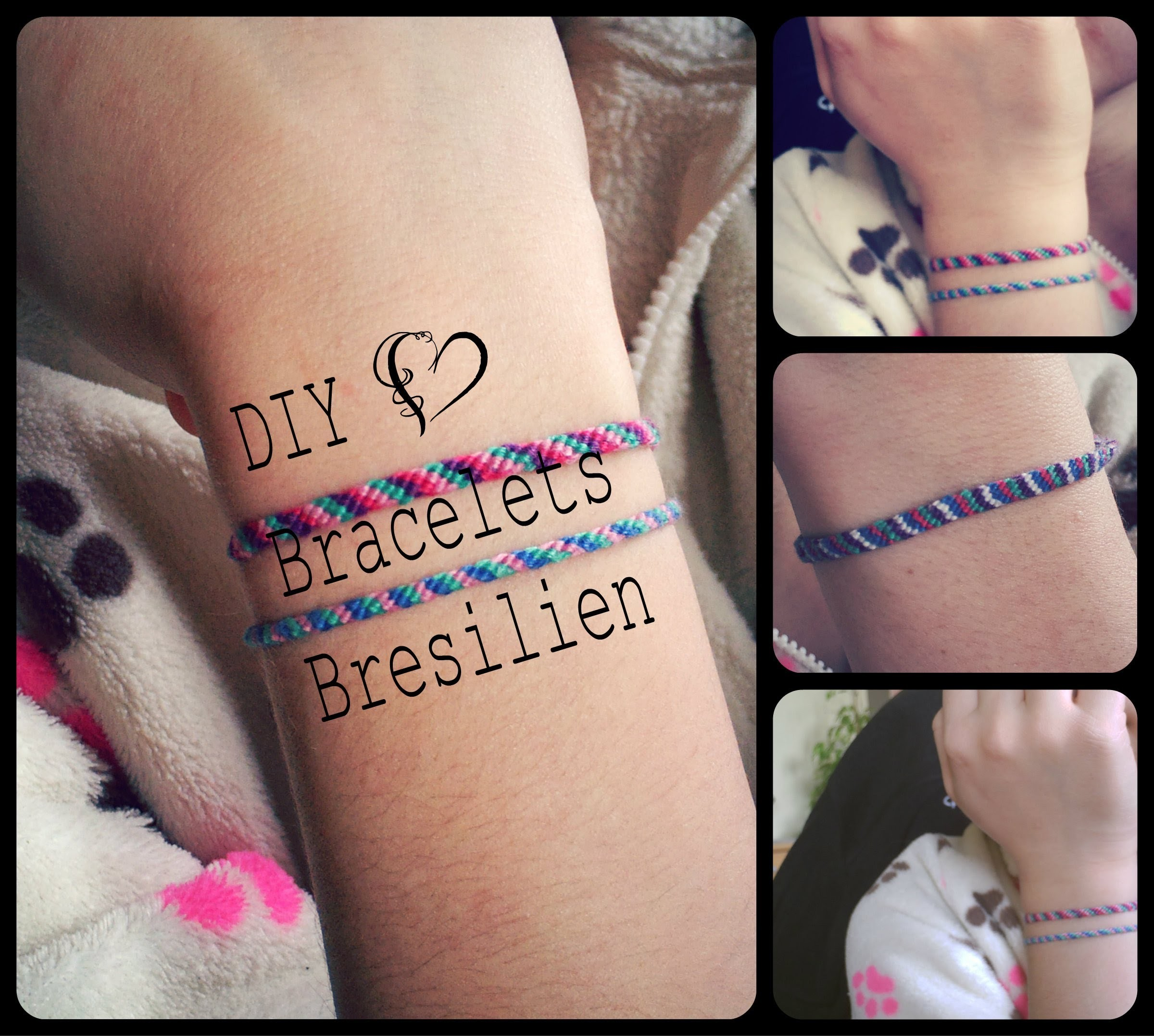 ♥ DIY. Bracelets Bresilien | Heather's Fashion ♥
