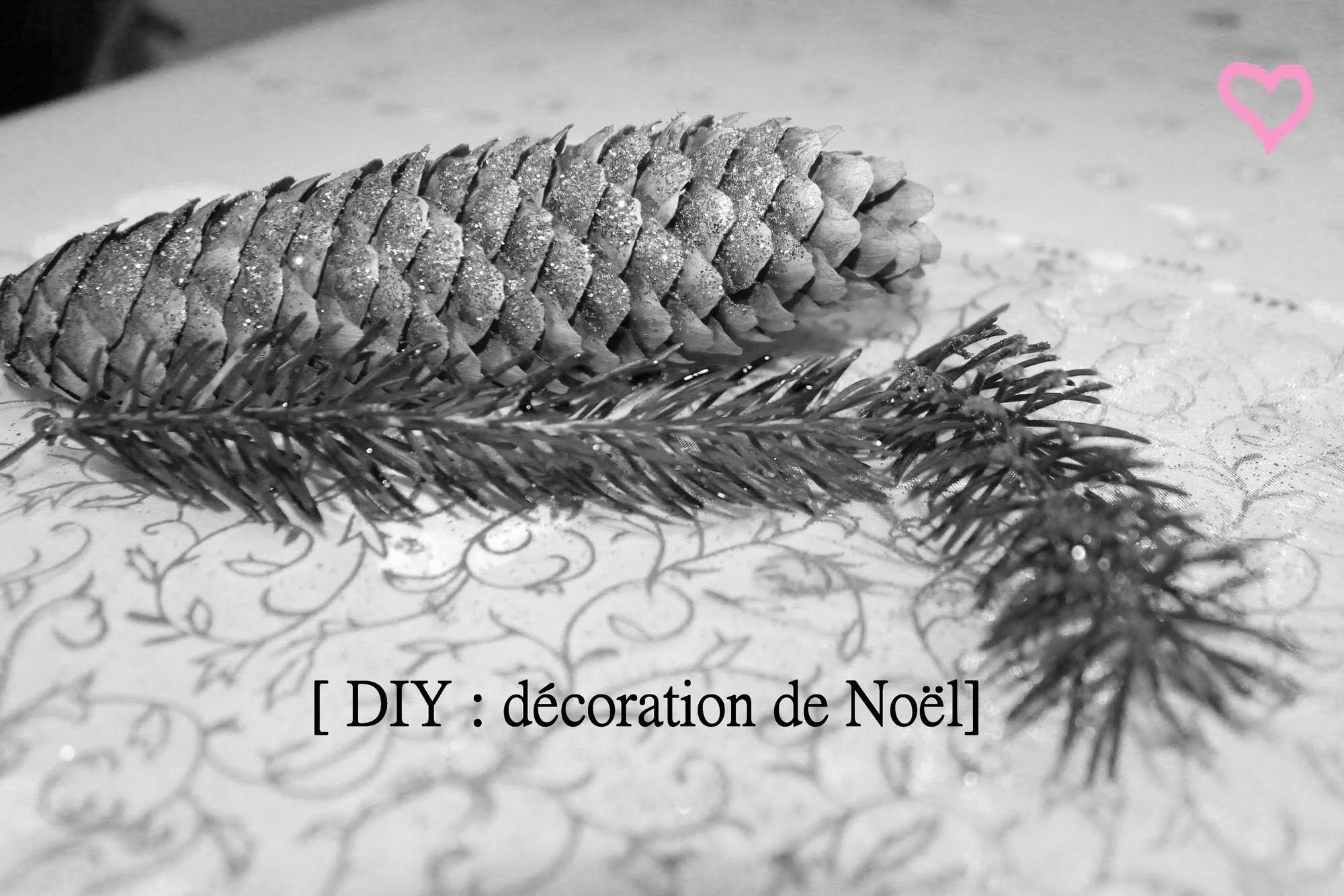 [ DIY n°1 ] : décorations de Noël ☃