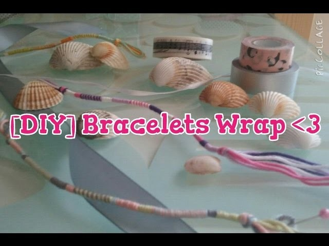 [DIY] Summer - Bracelets Wraps