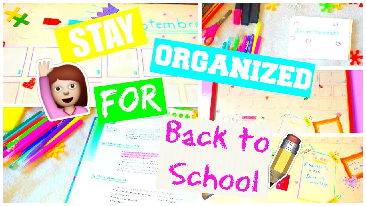 How to stay organized for Back to school ! Tips and DIY ♡  EnjoyCreation