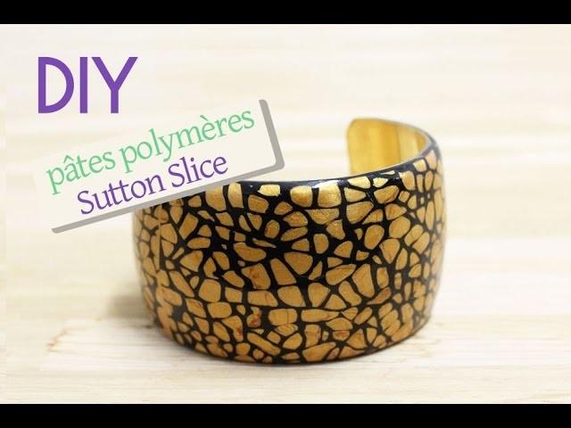 Tuto DIY Perles & Co - Réaliser une manchette Sutton Slice pâte polymère