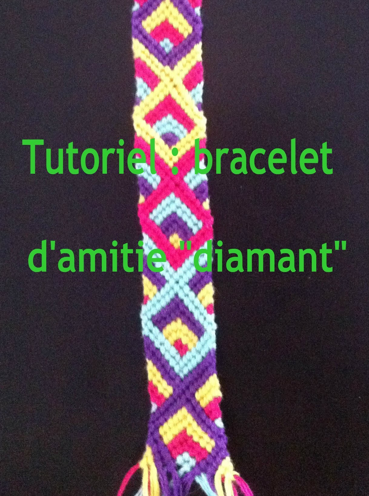 "Bracelet d'amitié ""Diamant"" tutoriel.Diamond Friendship Bracelet tutorial"
