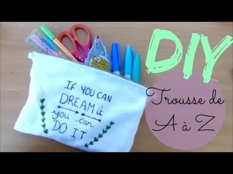 • [DIY] Trousse de A à Z •