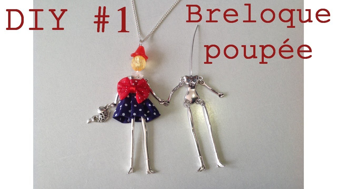 DIY #1 - La breloque poupée customisée. Doll charm's