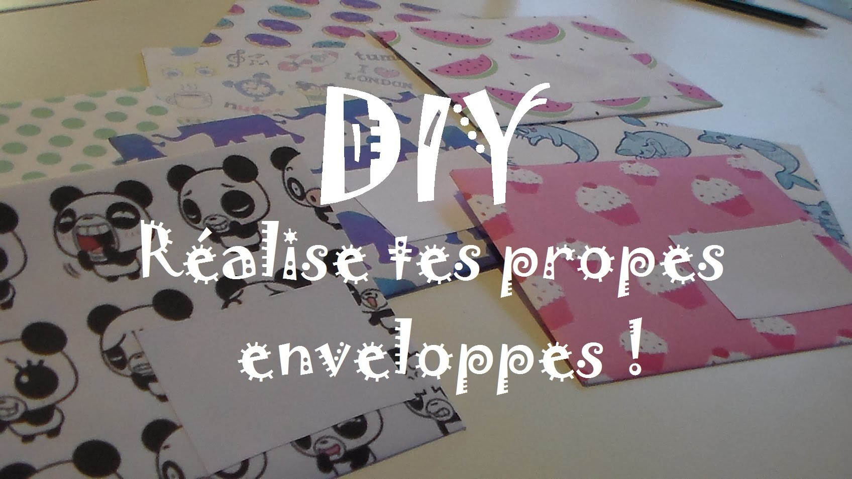 [DIY n°1] Réalise tes propres enveloppes ♥