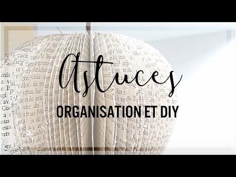 • Organiser son bureau + 3 DIY •