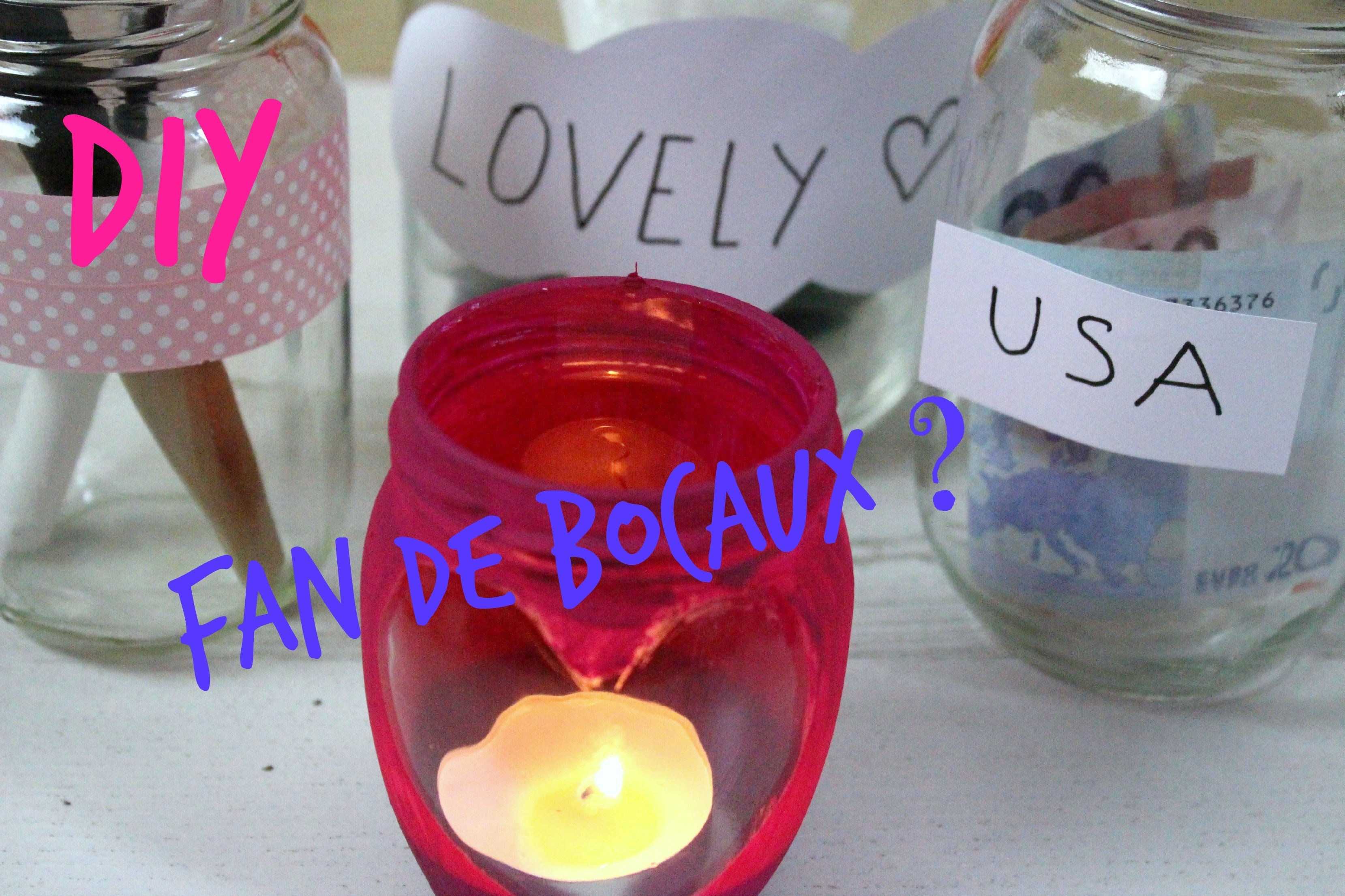 DIY : Fan de bocaux?