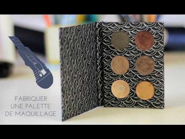 Fabriquer une palette de maquillage. DIY