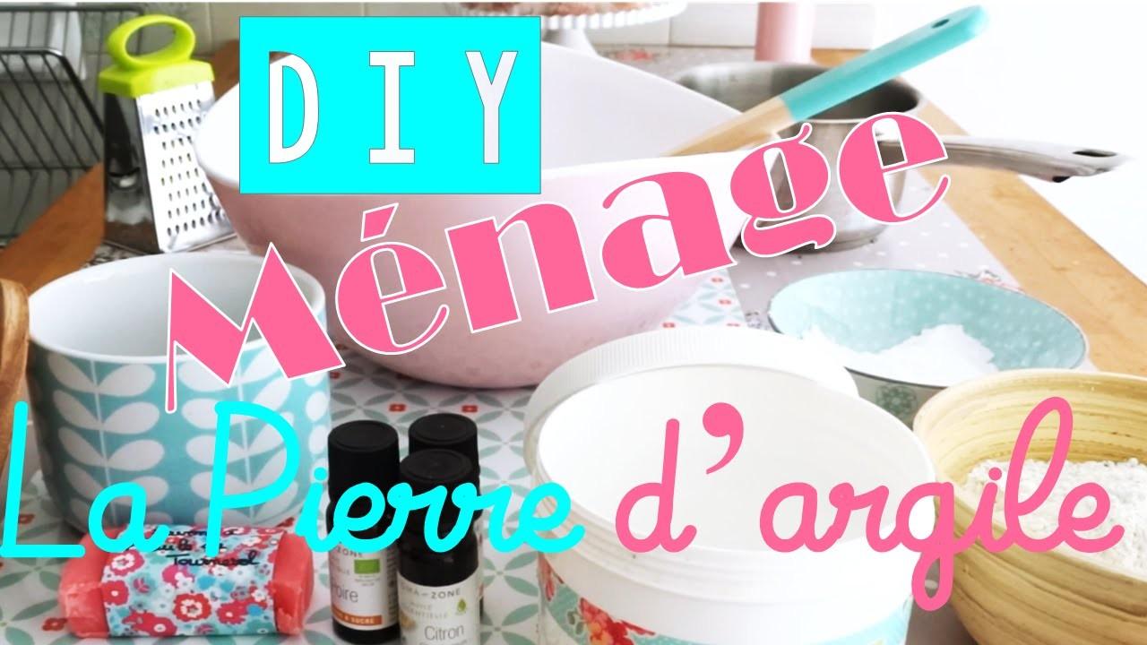 {Ménage} DIY Pierre de nettoyage à l'argile
