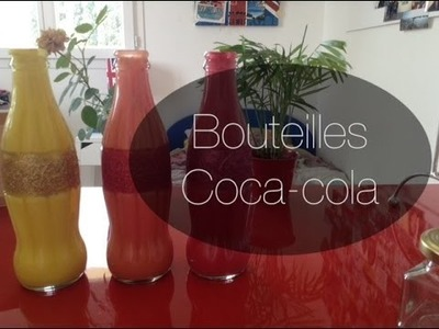 DIY Bouteilles de Coca-Cola personnalisées et revisitées !