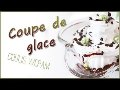 DIY d'Atelier #2: Coupe de glace avec coulis WEPAM