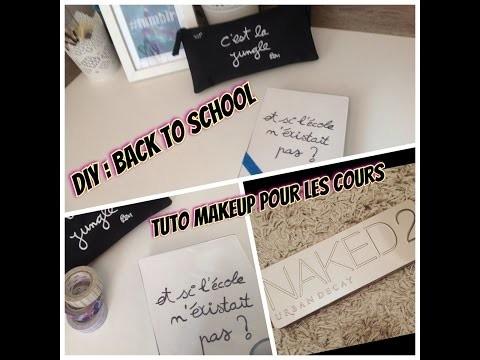 DIY + Tuto makeup pour les cours
