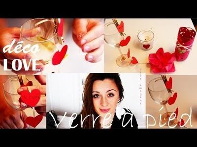 """❣✚ DIY, Déco LOVE verre à pied """"Déco, custo Saint valentin"""""""