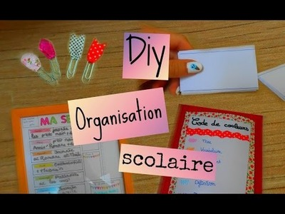 Back to school : DIY + conseils mon organisation scolaire