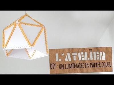 Tuto DIY : un abat-jour en papier cousu    Studio Cyanotype