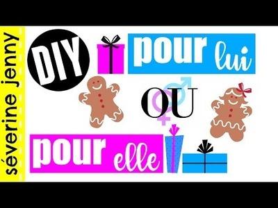 DIY : Cadeaux de Noël de Dernière Minute Mixte ( pour ELLE ou LUI ) français