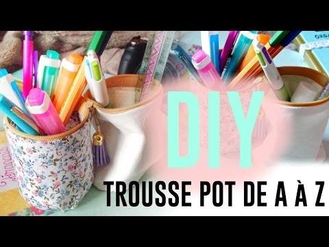 • [DIY] Trousse pot de A à Z •