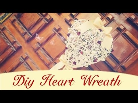 Diy. Heart Wreath