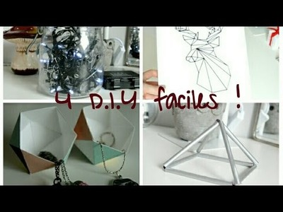 4 DIY faciles !