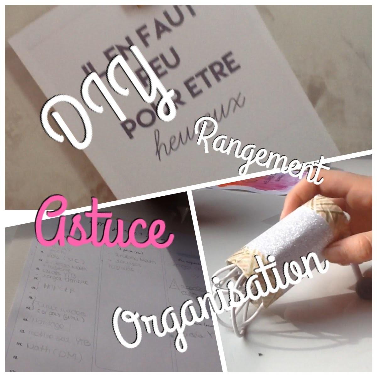 [ D I Y ] Organisation, Rangement, Astuce .