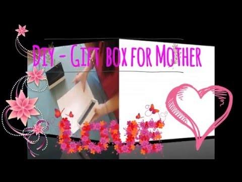 DIY | Gift Box for Mother  ❤ Boite cadeau pour maman