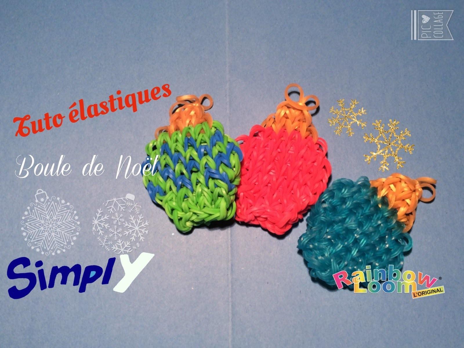 {Tuto de Noël #5} Boules de Noël en élastiques Rainbow Loom | Simply