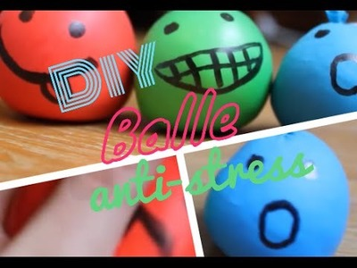 [DIY n°9] Balle anti-stress
